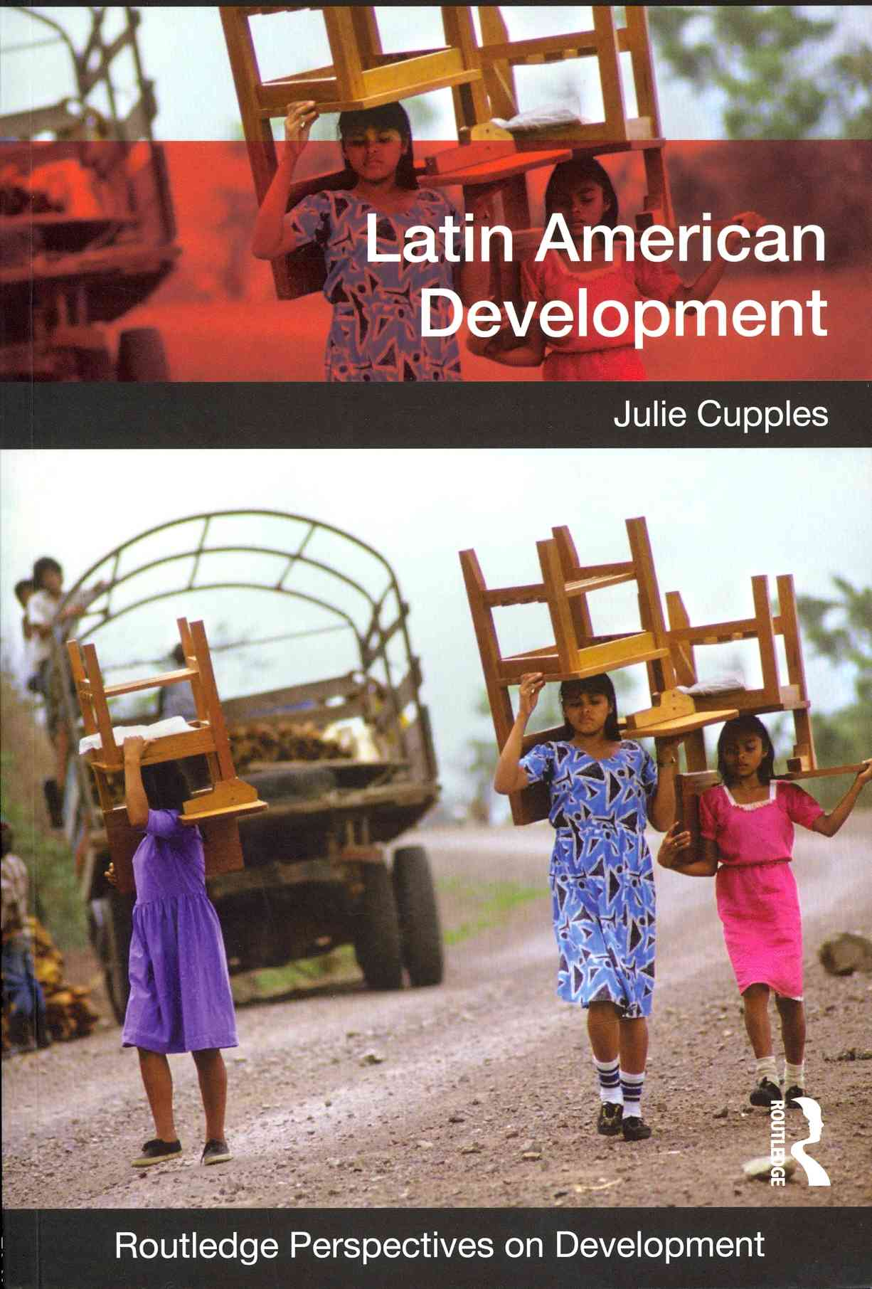 Latin American Development By Cupples, Julie