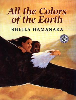 All the Colors of the Earth By Hamanaka, Sheila