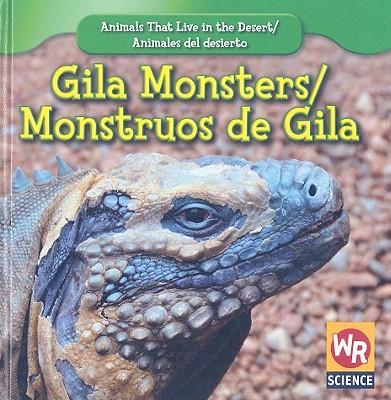 Gila Monsters/ Monstruos De Gila By Macken, JoAnn Early
